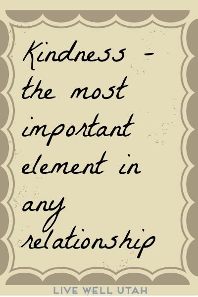 Relationships and kindness - LiveWellUtah.org