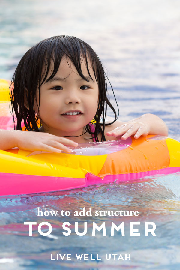How To Add Structure to Summer!