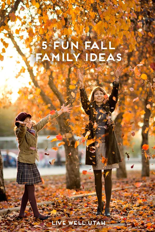 5 Fun Fall Family Ideas | Live Well Utah