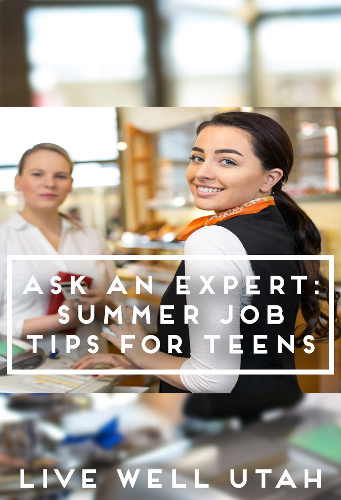 Four Tips for Teens Looking to Land a Summer Job – Live Well Utah