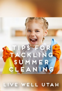 Tips for Tackling Summer Cleaning