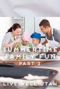 Summertime Family Fun Pt 2.jpg