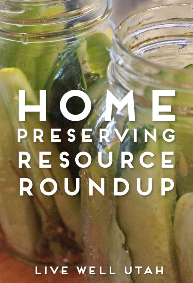 Home Preserving Roundup